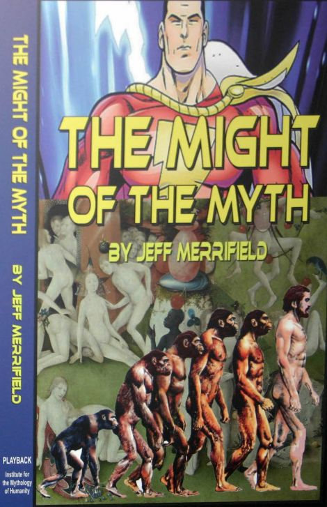 The Might of the Myth by Jeff Merrifield